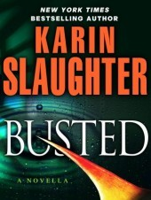 Busted by Karin Slaughter