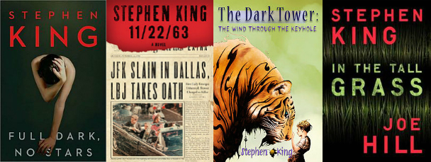 Full Dark, No Stars; 11/22/63; The Dark Tower: The Wing Through the Keyhole; In the Tall Grass