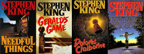 Needful Things, Gerald's Game, Dolores Claiborne, Nightmares & Dreamscapes