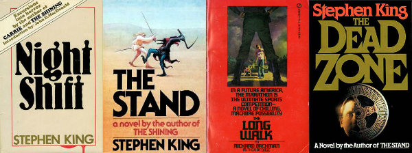 Night Shift, The Stand, The Long Walk, Dead Zone