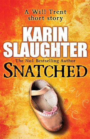 Snatched by Karin Slaughter