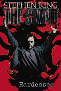 The Stand: Hardcases by Stephen King