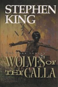 Dark Tower V: Wolves of the Calla